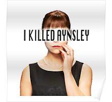 Allison Hendrix - I Killed Aynsley  Poster