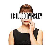 Allison Hendrix - I Killed Aynsley  Photographic Print