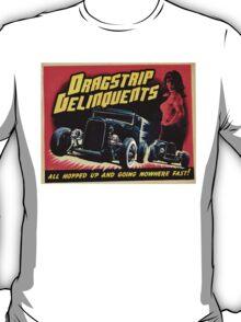 Drag Strip Delinquent   T-Shirt