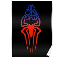 It's On Again Spidey Poster