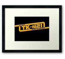 TK-421 Framed Print