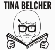 Tina Belcher - Everything Butts by youveseenthese