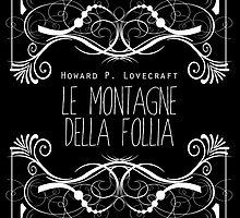 Lovecraft: Alle montagne della follia by gigaillustrator