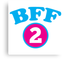 BFF 1 Best freidns forever number 2 with matching 1 Canvas Print