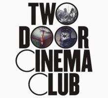 Two Door Cinema Club by mynameisRED