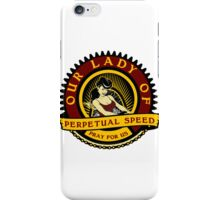 Our Lady Of Speed iPhone Case/Skin