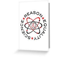 Science Reason Equality  Greeting Card