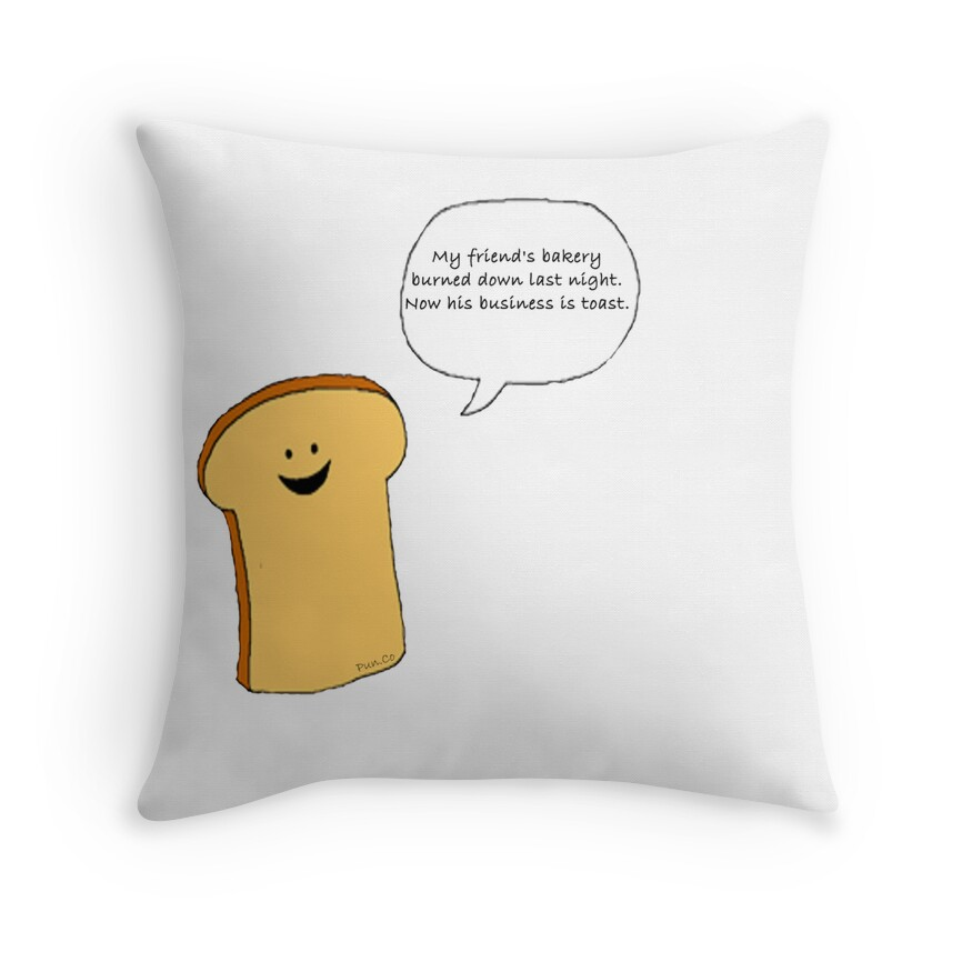 U0026quot Toast Pun Pillow U0026quot  Throw Pillows By Punco