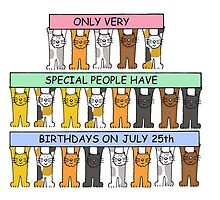 Cats celebrating July 25th Birthday. by KateTaylor