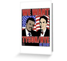 Tyson / Nye 2016 Greeting Card