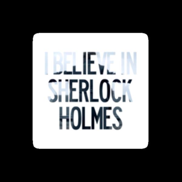 I Believe In Sherlock Holmes sticker by johnsmoustache