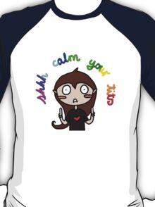 Calm your tits T-Shirt