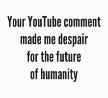 Your YouTube Comment (light) by Endovert