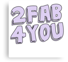 2 fab 4 you Canvas Print