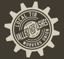Valley of Ashes Local 718 by LicensedThreads