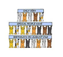 Cats celebrating a birthday on August 21st. Photographic Print