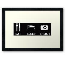 Eat Sleep Shoot Photographers Moto Shirt Sticker Posters Framed Print