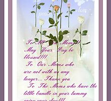 HAPPY MOTHERS DAY TO ALL YOU MOMMIES AND GRANDMA'S by Sherri     Nicholas