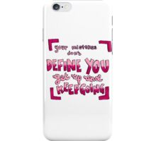 Your mistakes quote iPhone Case/Skin