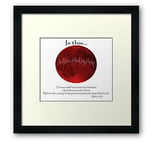 Blood Moon - Is this the Return of the King of Kings (Black font) Framed Print