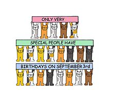 Cats celebrating Birthdays on September 3rd. Photographic Print
