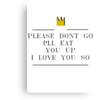 Where The Wild Things Are // I'll Eat You Up // 2 Canvas Print