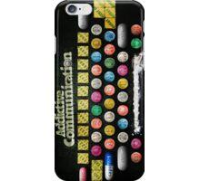 Addictive Communication iPhone Case/Skin