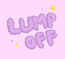 Lump Off! by awesome-people