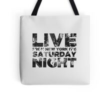 Live from NY Tote Bag