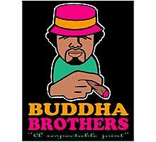 BUDDHA BROTHERS (DESIGN DO$) Photographic Print