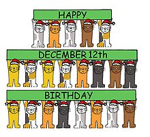 Cats celebrating birthdays on December 12th. by KateTaylor