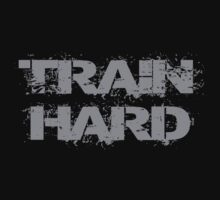 Train Hard by SlubberCub