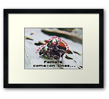 I feel so safe in your big strong arms! Framed Print