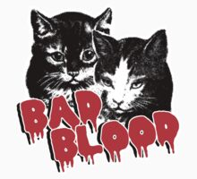 Bad Blood // Cats by alquimie