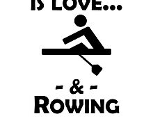 Love And Rowing by kwg2200