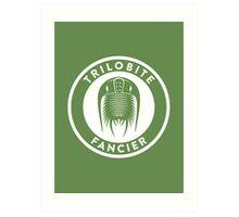 Trilobite Fancier Print Art Print