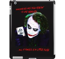 The Joker Madness-Batman Quote  iPad Case/Skin