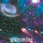 BL&M - Galaxies by Between Lions & Men