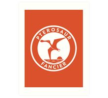 Pterosaur Fancier Print Art Print