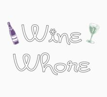 Wine Whore by ColaBoy