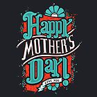 HAPPY MOTHER'S DAY by snevi