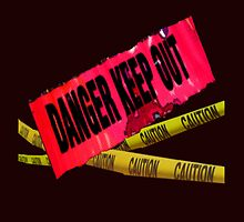 DANGER KEEP OUT by DAdeSimone