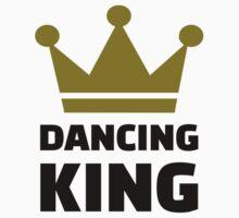 Dancing King by Designzz
