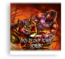 Defias Ringleader - This is our town, scrub! Canvas Print