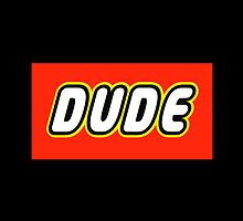 DUDE by Customize My Minifig by ChilleeW