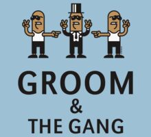 Groom & The Gang (Gangsta Stag Party) by MrFaulbaum