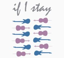If I Stay by Samantha Weldon