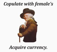 Joseph Ducreux - Copulate with females, acquire currency. by PuppaBear27