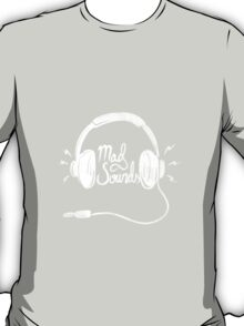Mad Sounds White T-Shirt