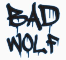 Bad Wolf [Black Typo] by IsonimusXXIII
